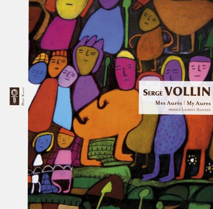 <b>Serge Vollin</b><br>Mes Aurès