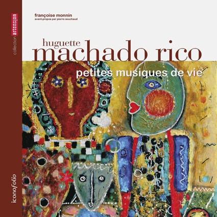 <b>Huguette Machado Rico</b><br>Petites musiques de vie
