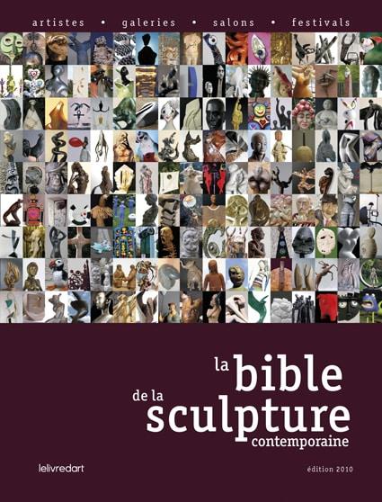<b>La Bible de la sculpture </b><br>édition 2009-2010