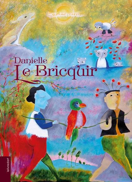 <b>Danielle Le Bricquir</b>