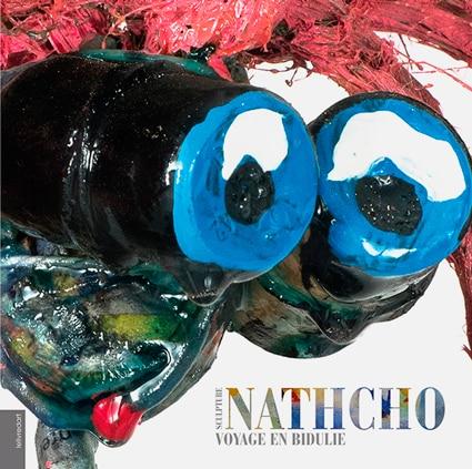 <b>Nathcho </b><br>Voyage en bidulie