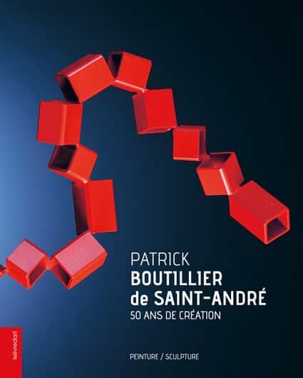<b>Patrick Boutillier de Saint-André </b><br>50 ans de création