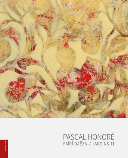 <b>Pascal Honoré </b><br>Pairi.Daeza / Jardins II