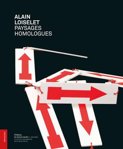 <b>Alain Loiselet </b><br>Paysages homologues