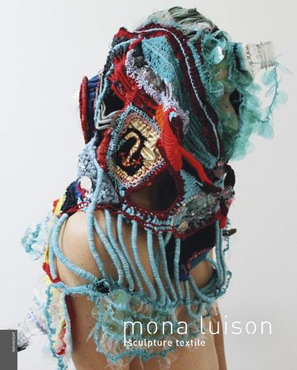 <b>Mona Luison </b><br>Sculpture textile