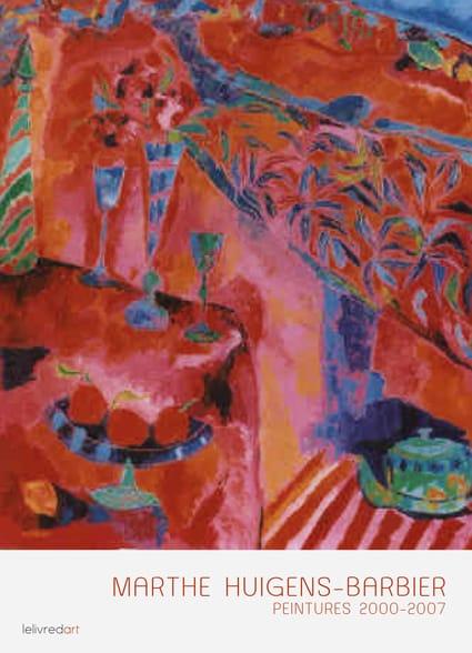 <b>Marthe Huigens-Barbier </b><br>Peintures 2000-2007
