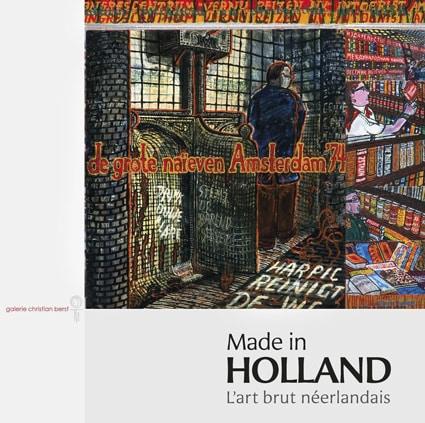 <b>Made in Holland </b><br>L'art brut néerlandais