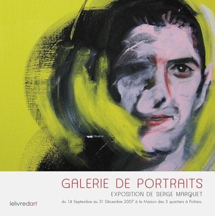 <b>Serge Marquet </b><br>Galerie de portraits