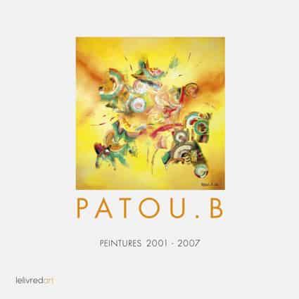 <b>Patou.B </b><br>Peintures 2001- 2007
