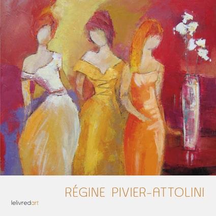<b>Régine Pivier-Attolini </b>