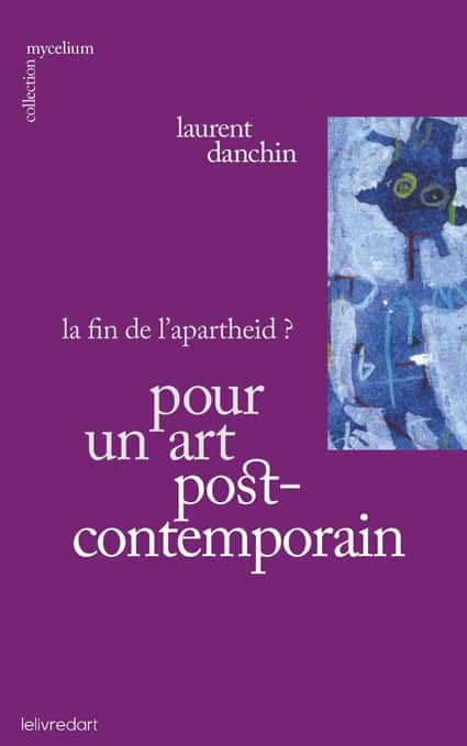 <b>Pour un art postcontemporain </b><br>Laurent Danchin