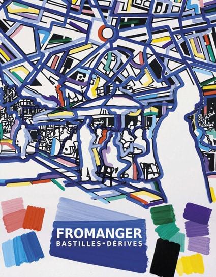 <b>Gérard Fromanger</b><br>Bastilles-Dérives