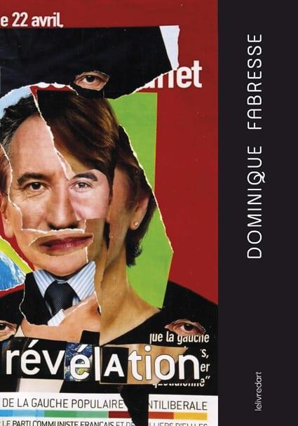 <b>Dominique Fabresse </b><br>Révélation