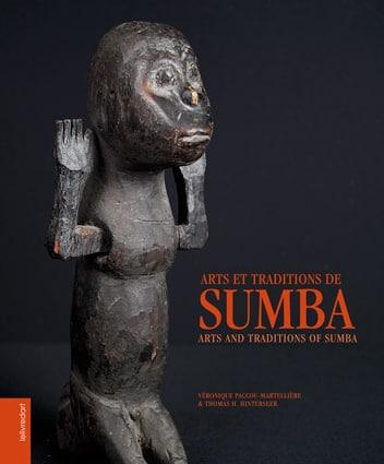 Arts et traditions de Sumba – Véronique Paccou-Martellière et Thomas H. Hinterseer