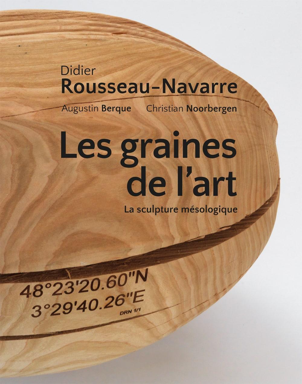 Didier Rousseau-Navarre – Les graines de l'art