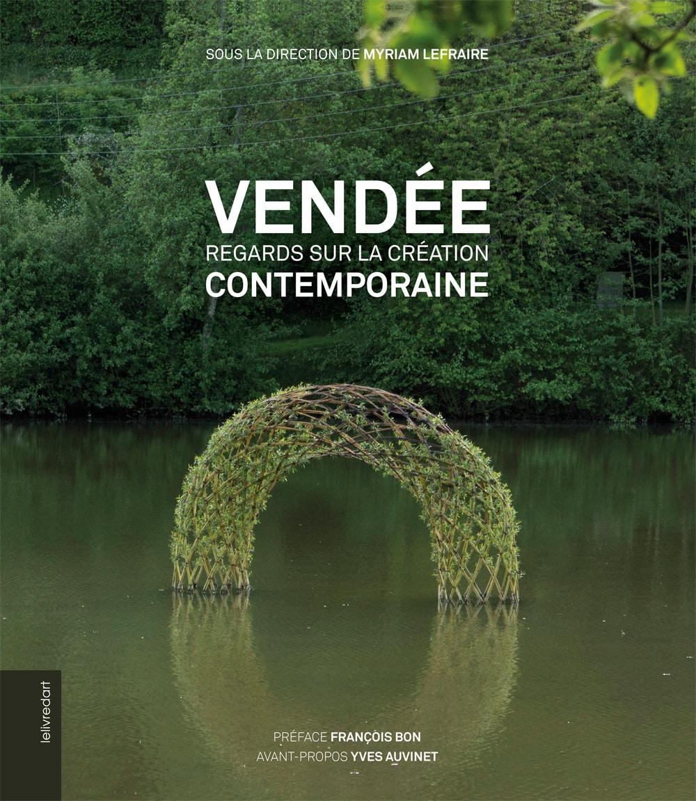Vendée – Regards sur la création contemporaine