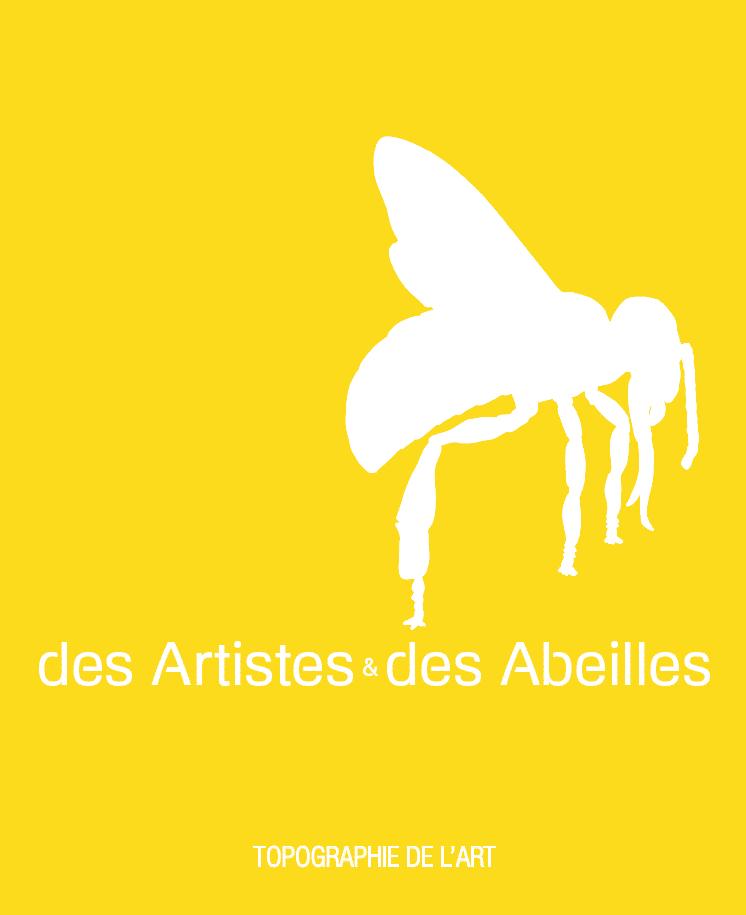 Topographie de l'art – Des Artistes & des Abeilles