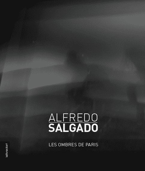 Alfredo Salgado – Les Ombres de Paris