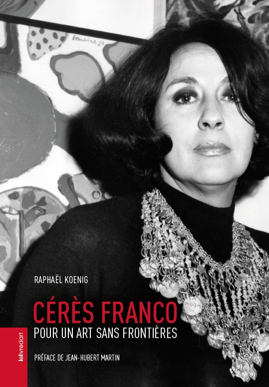 Cérès Franco, Pour un art sans frontières