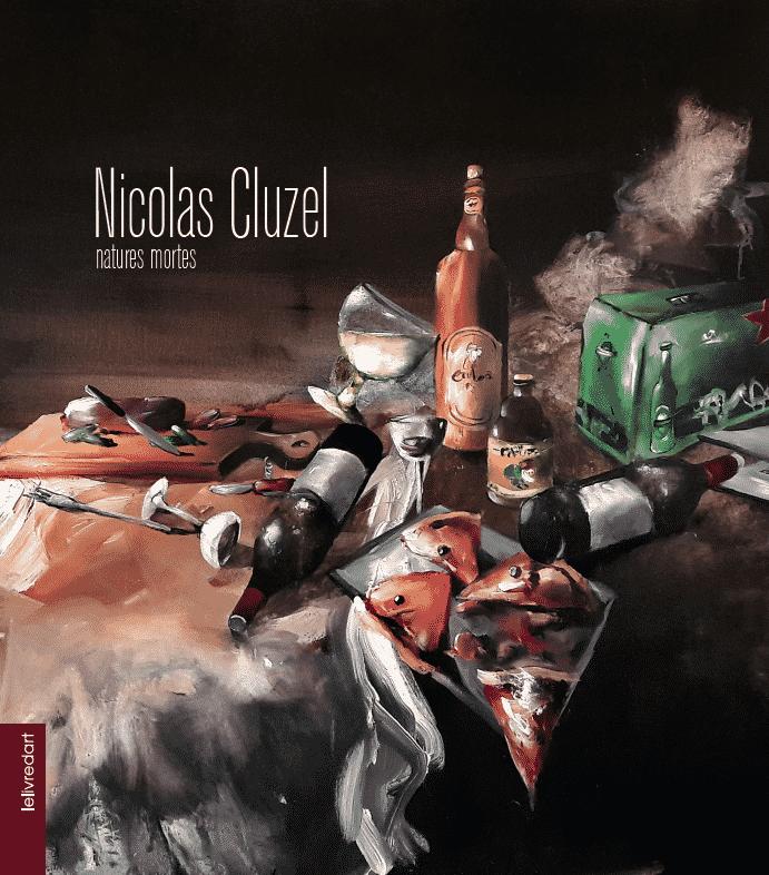 Nicolas Cluzel – Natures mortes
