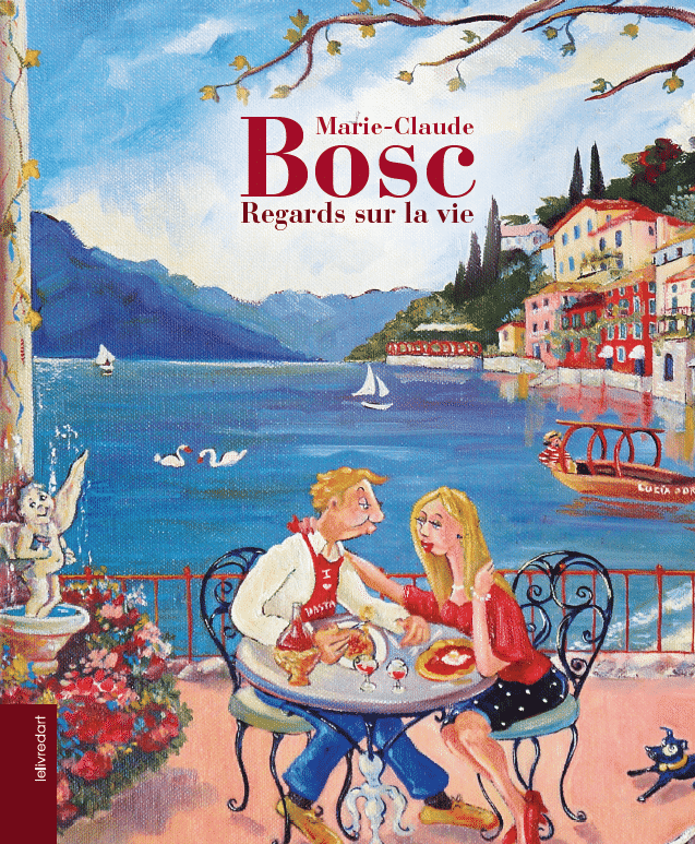 Marie-Claude Bosc – Regards sur la vie