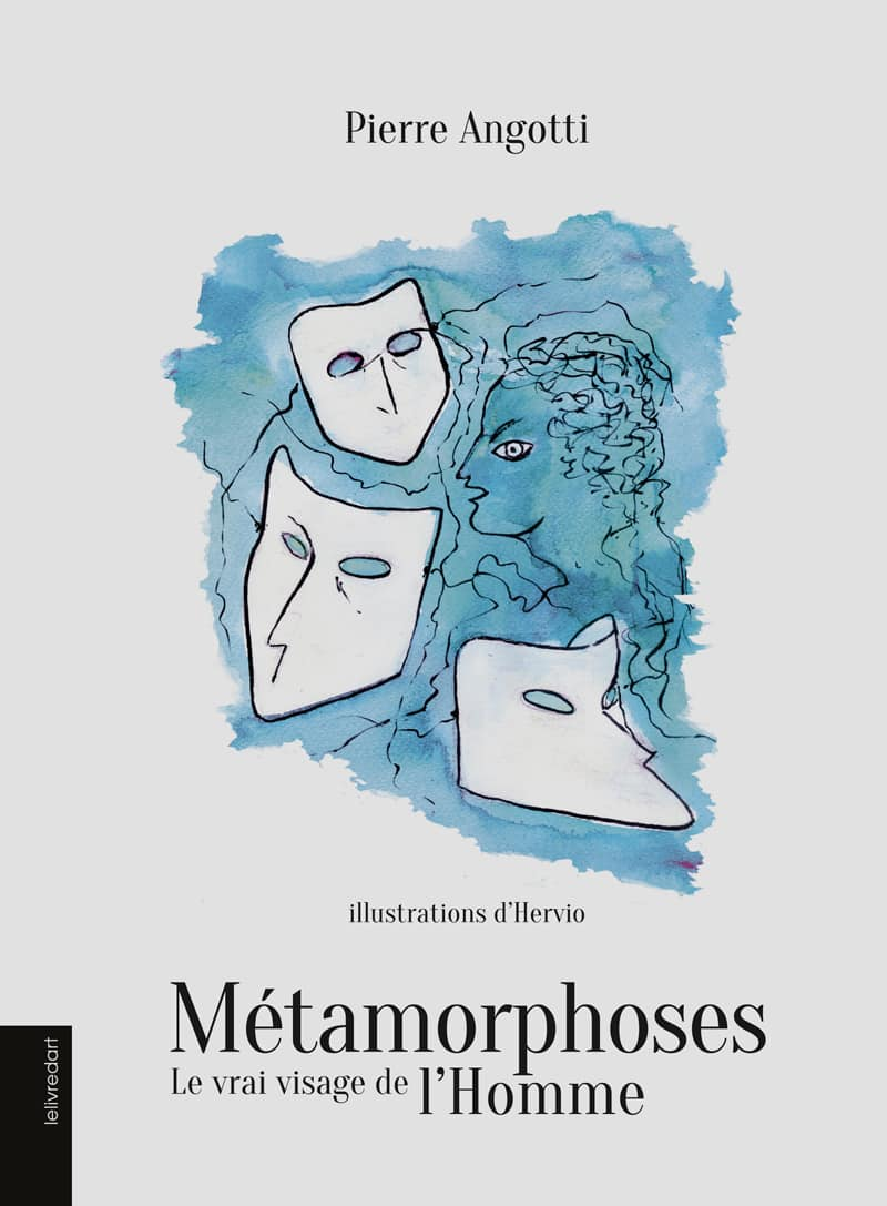 Pierre Angotti – Métamorphoses