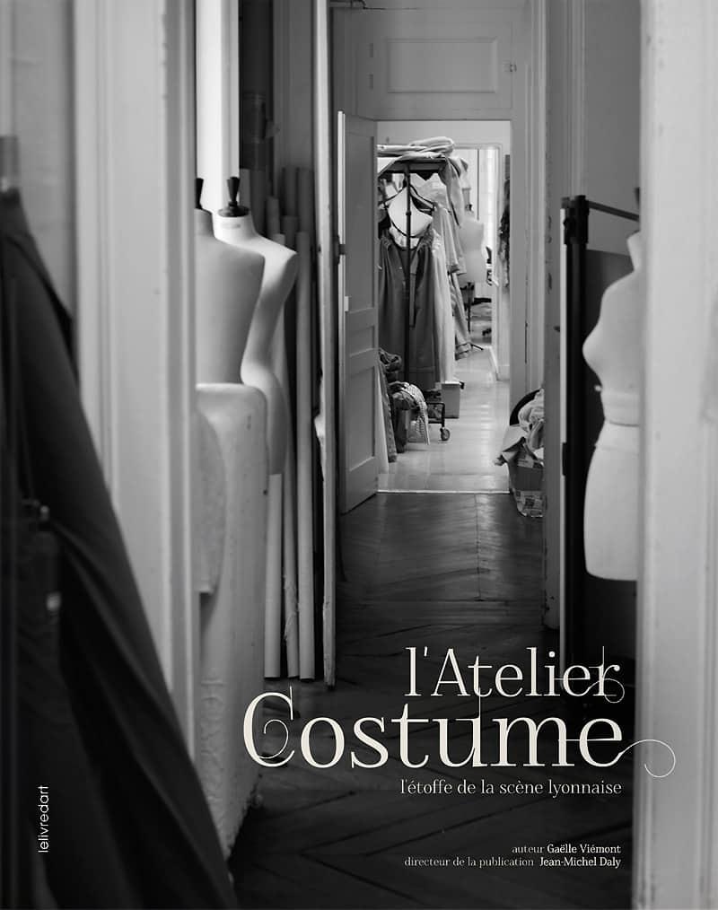 L'Atelier Costume, l'étoffe de la scène lyonnaise