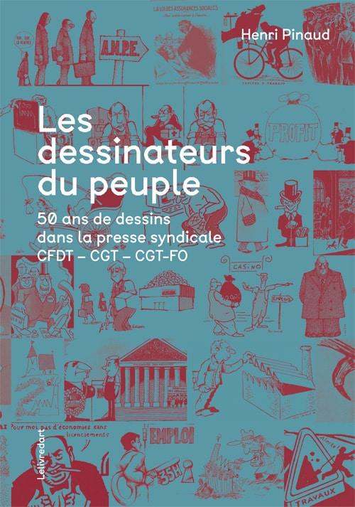 Henri Pinaud – Les dessinateurs du peuple