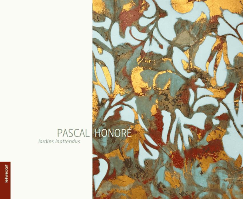 Pascal Honoré – Jardins inattendus